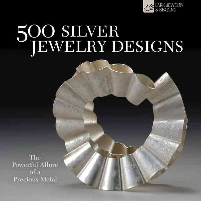 500 Silver Jewelry Designs By Le Van, Marthe